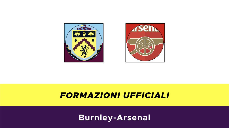 Burnley-Arsenal formazioni ufficiali
