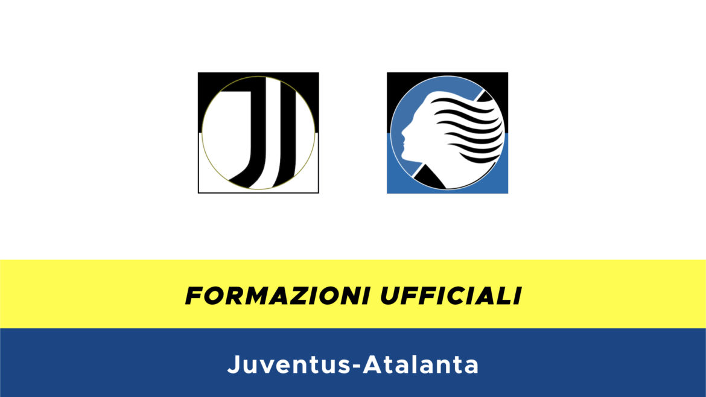 Juventus-Atalanta formazioni ufficiali