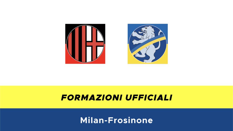 Milan-Frosinone formazioni ufficiali