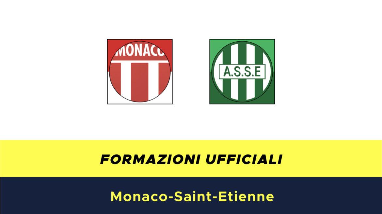 Monaco-Saint Etienne formazioni ufficiali