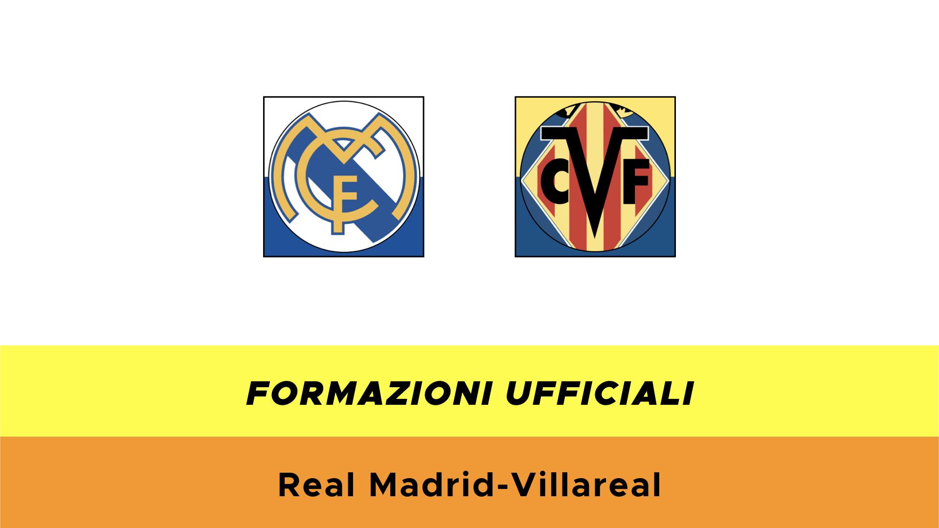 Real Madrid-Villarreal: formazioni ufficiali, quote e dove vederla in TV