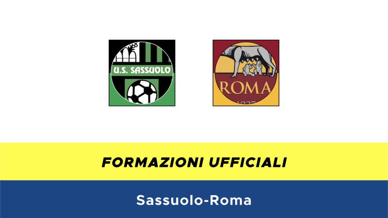Sassuolo-Roma formazioni ufficiali