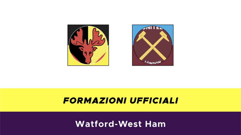 Watford-West Ham formazioni ufficiali