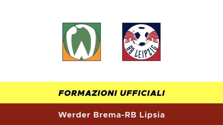 Werder Brema-RB Lipsia formazioni ufficiali