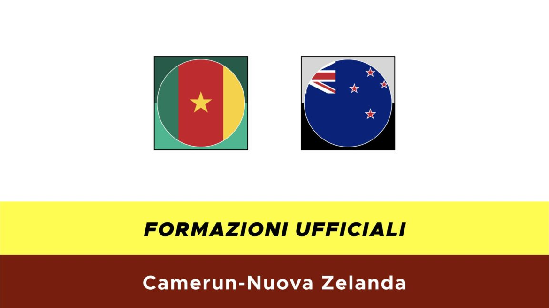 Camerun-Nuova Zelanda formazioni ufficiali