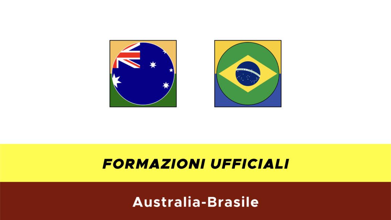 Australia-Brasile formazioni ufficiali