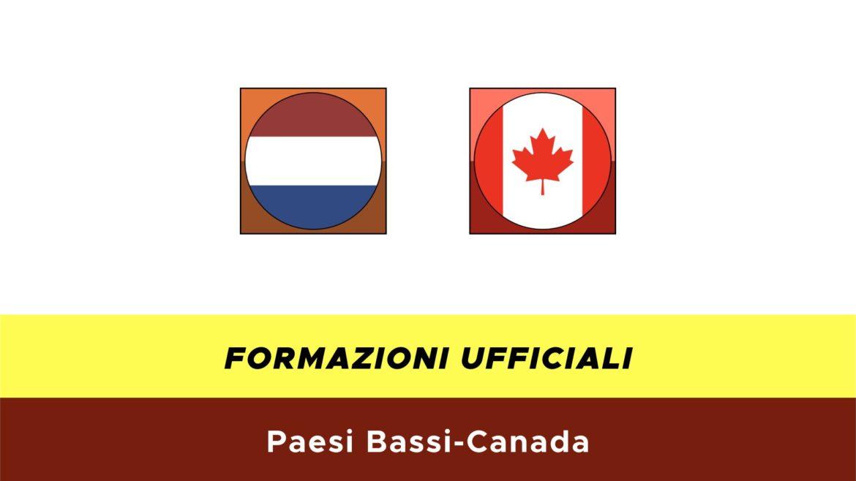Paesi Bassi-Canada formazioni ufficiali