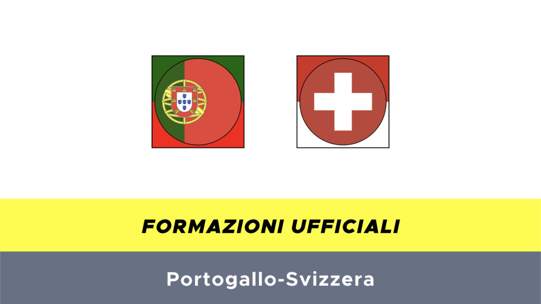 Portogallo-Svizzera formazioni ufficiali