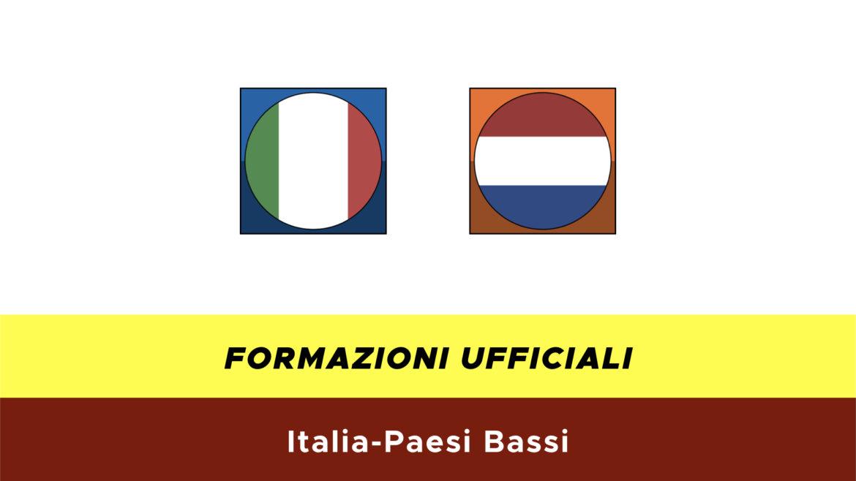Italia-Paesi Bassi formazioni ufficiali