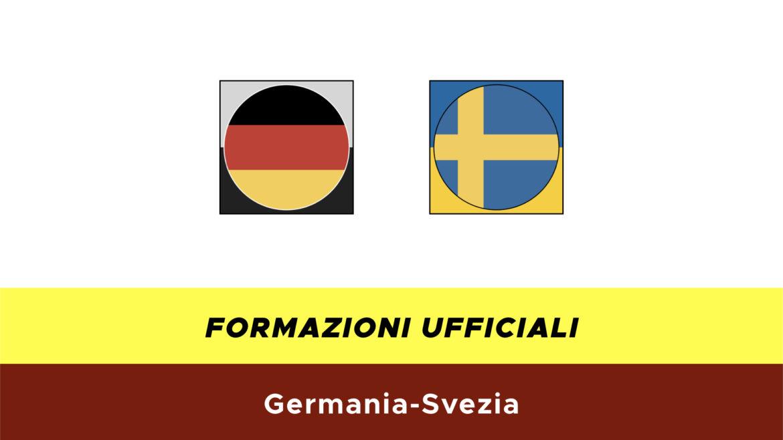 Germania-Svezia formazioni ufficiali