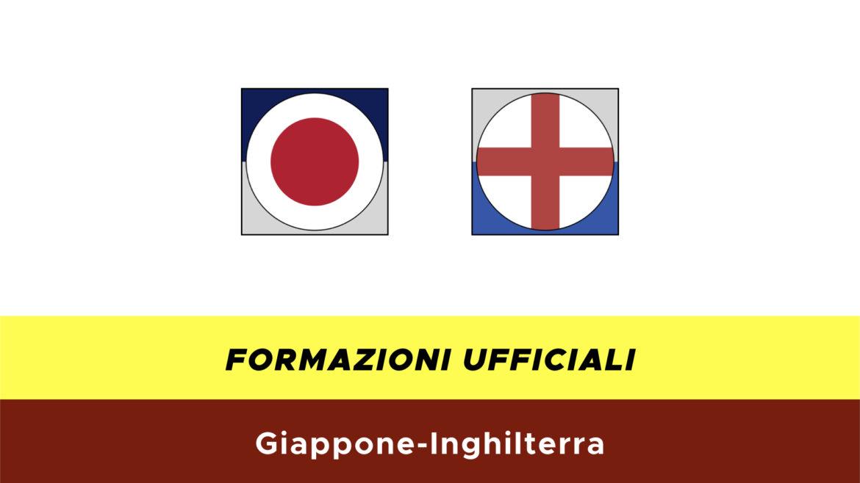 Giappone-Inghilterra formazioni ufficiali