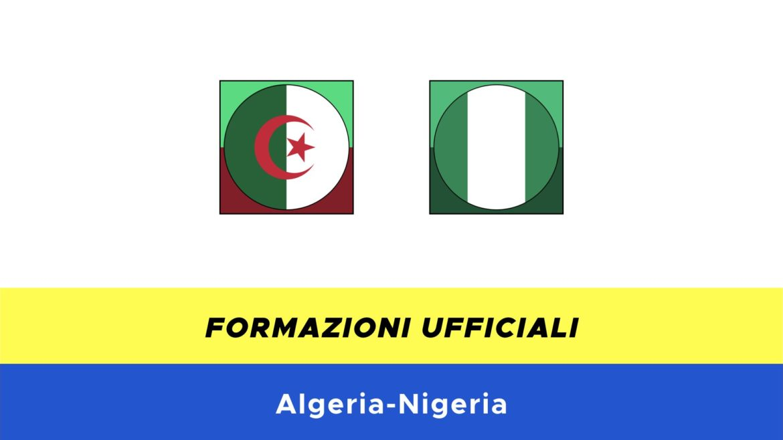 Algeria-Nigeria: formazioni ufficiali