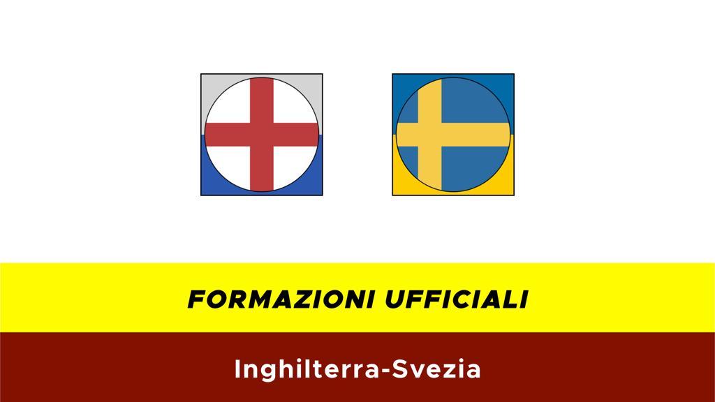 Inghilterra-Svezia: formazioni ufficiali