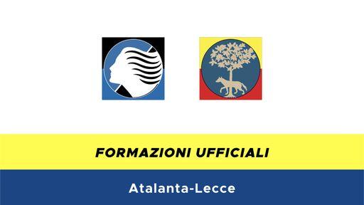 Atalanta-Lecce formazioni ufficiali