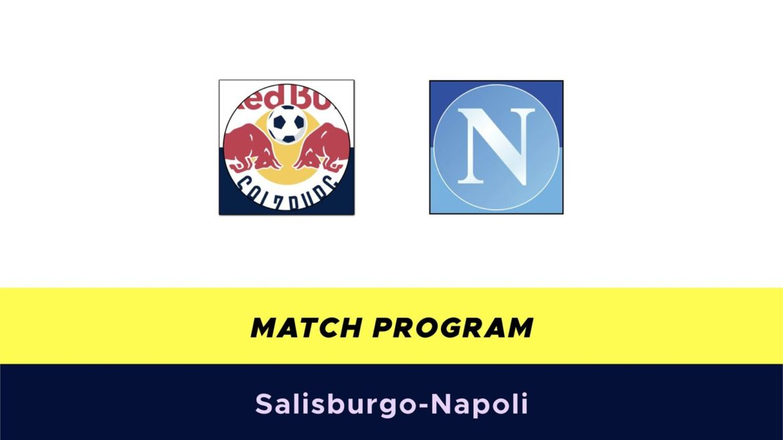 Salisburgo-Napoli probabili formazoni