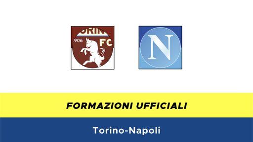 Torino-Napoli formazioni ufficiali