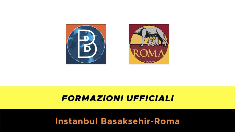 Istanbul Basaksehir-Roma formazioni ufficiali