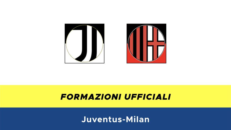 Juventus-Milan formazioni ufficiali