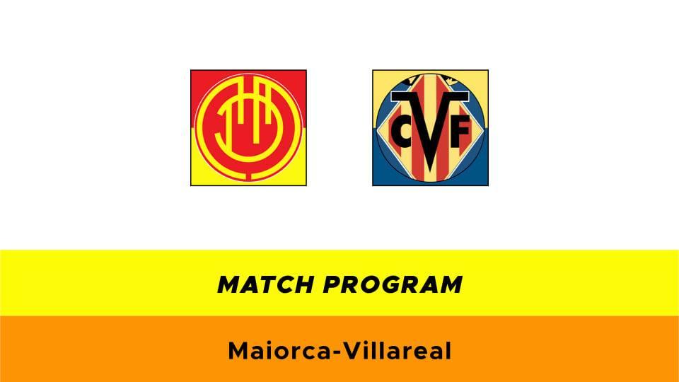 Maiorca-Villarreal probabili formazioni