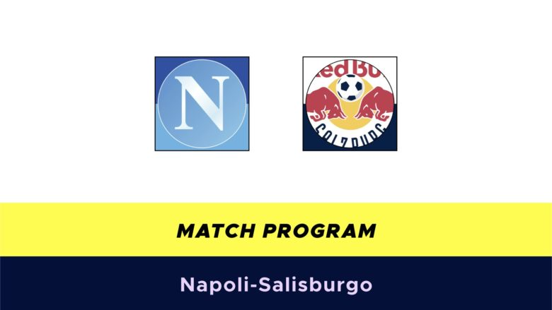 Napoli-Salisburgo probabili formazioni