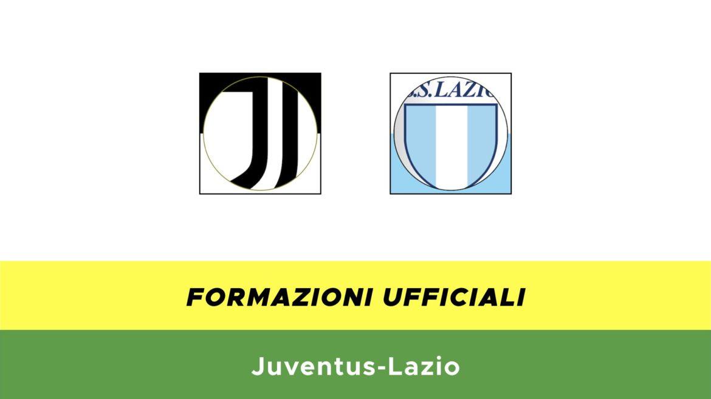 Juventus-Lazio formazioni ufficiali