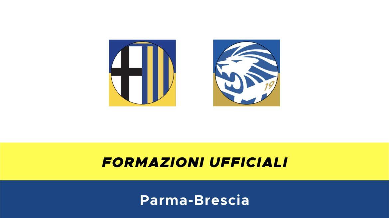 Parma-Brescia formazioni ufficiali