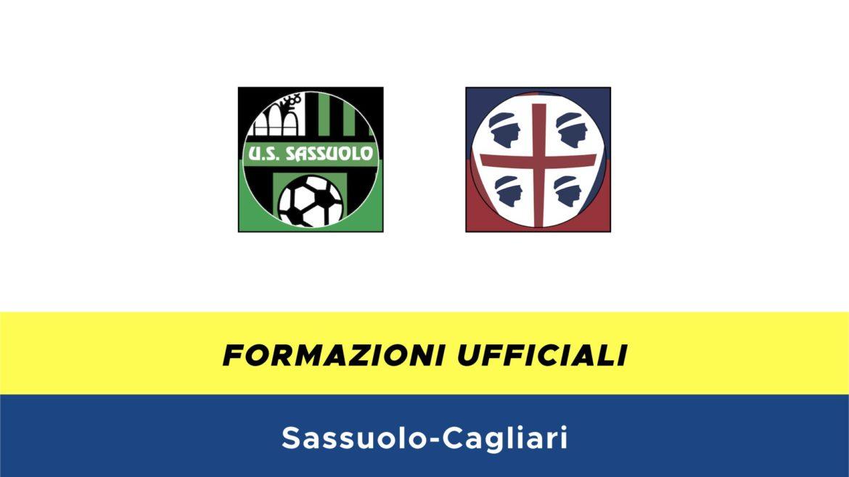 Sassuolo-Cagliari formazioni ufficiali