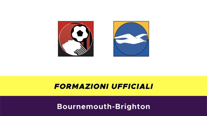 Bournemouth-Brighton formazioni ufficiali