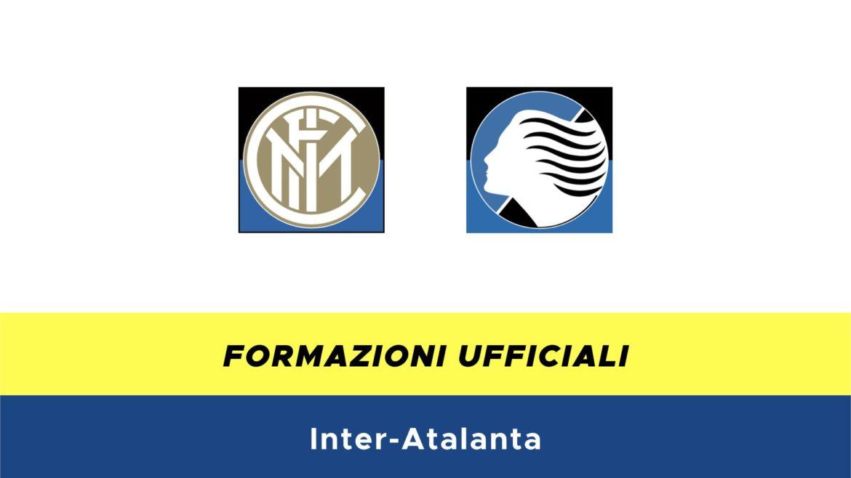 Inter-Atalanta formazioni ufficiali