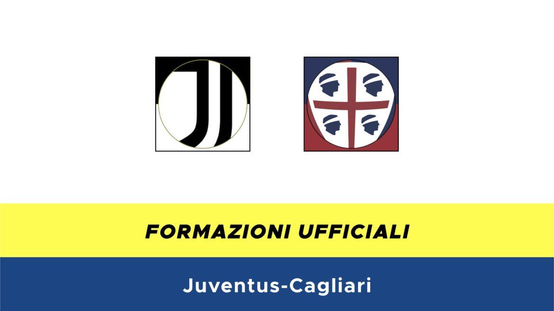 Juventus-Cagliari formazioni ufficiali