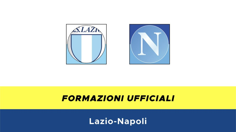 Lazio-Napoli formazioni ufficiali