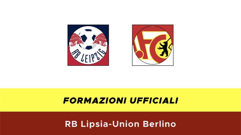 Lipsia-Union formazioni ufficiali