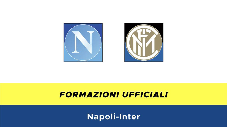 Napoli-Inter formazioni ufficiali