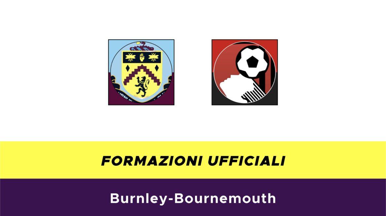 Burnley-Bournemouth formazioni ufficiali
