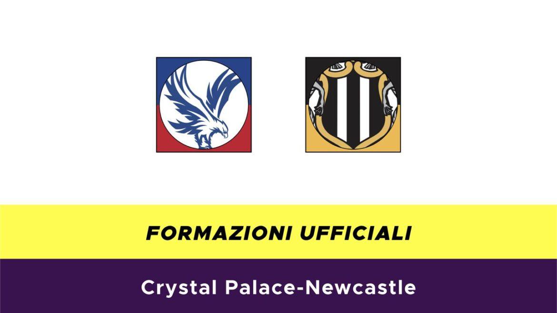 Crystal Palace-Newcastle formazioni ufficiali