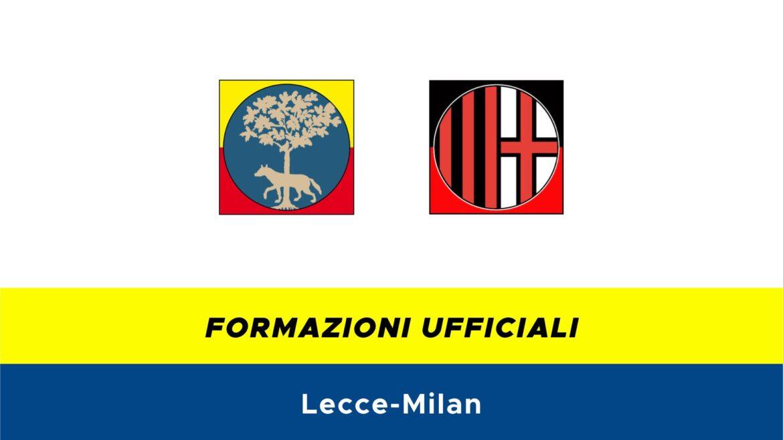 Lecce-Milan formazioni ufficiali