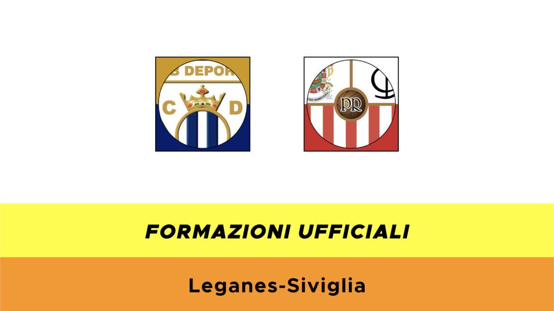 Leganes-Siviglia formazioni ufficiali