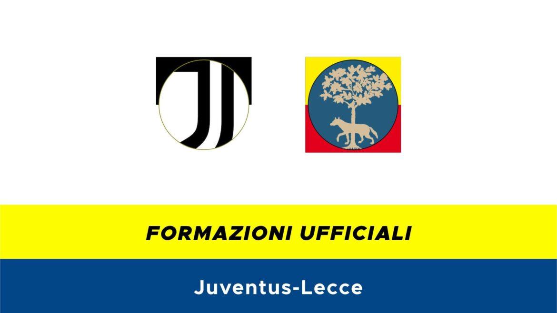 Juventus-Lecce formazioni ufficiali