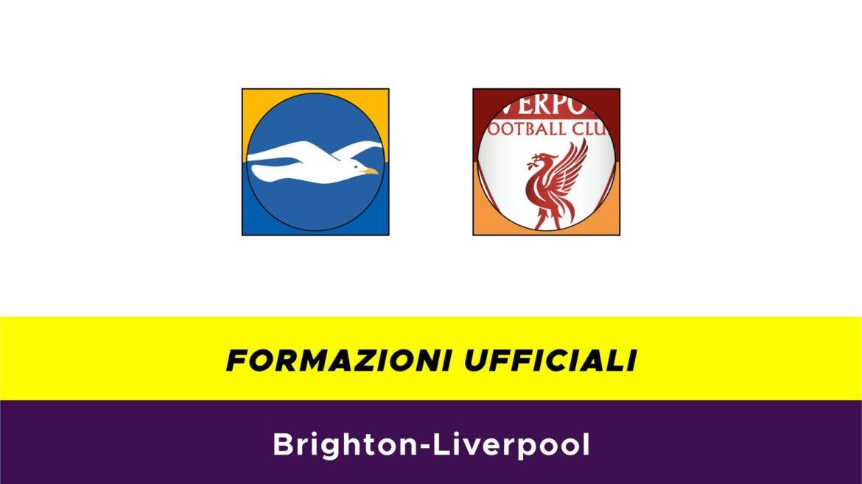 Brighton-Liverpool formazioni ufficiali