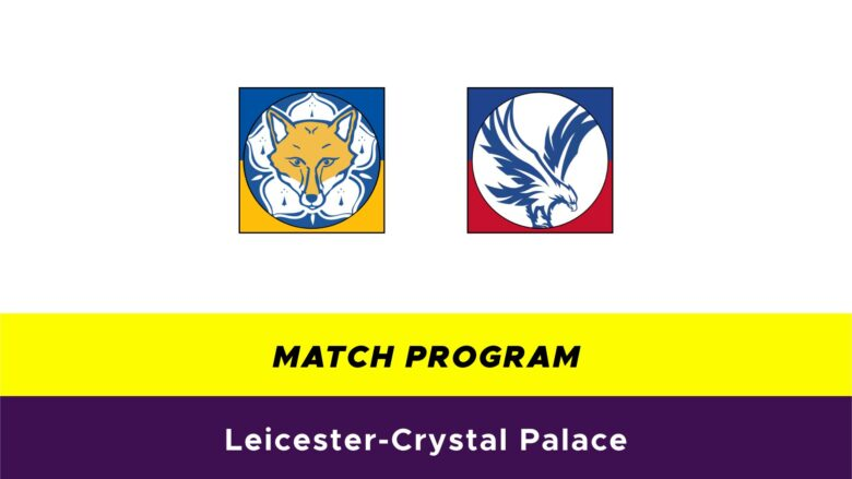 Leicester-Crystal Palace probabili formazioni