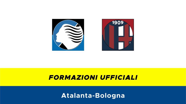 Atalanta-Bologna formazioni ufficiali