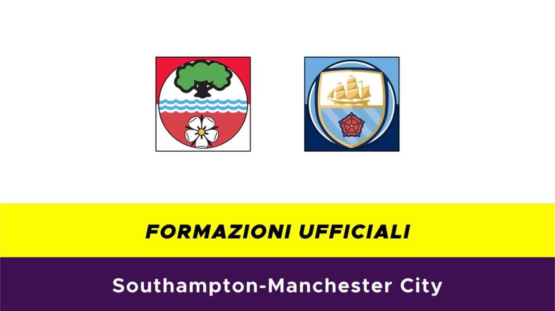 Southampton-Manchester City formazioni ufficiali