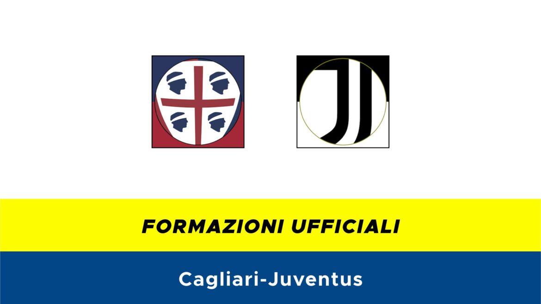 Cagliari-Juventus formazioni ufficiali