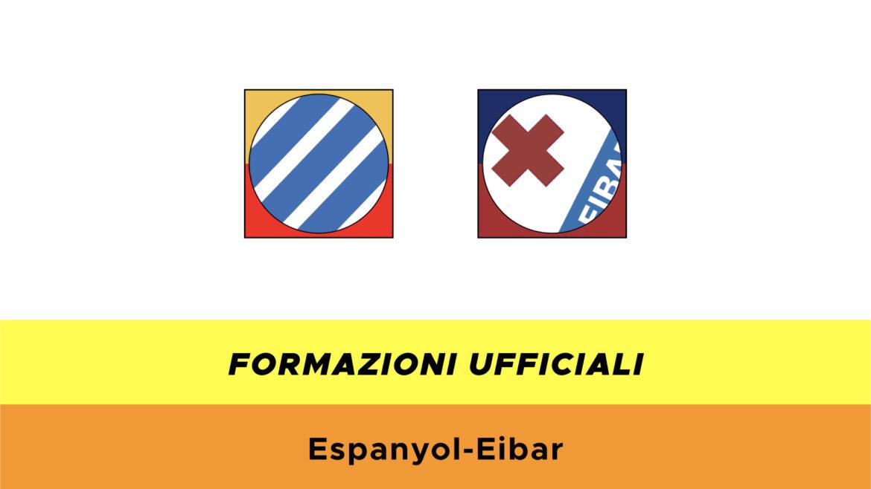Espanyol-Eibar formazioni ufficiali