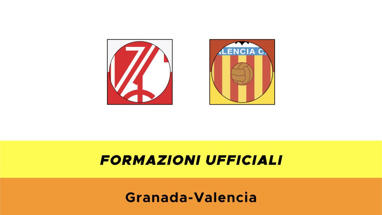 Granada-Valencia formazioni ufficiali