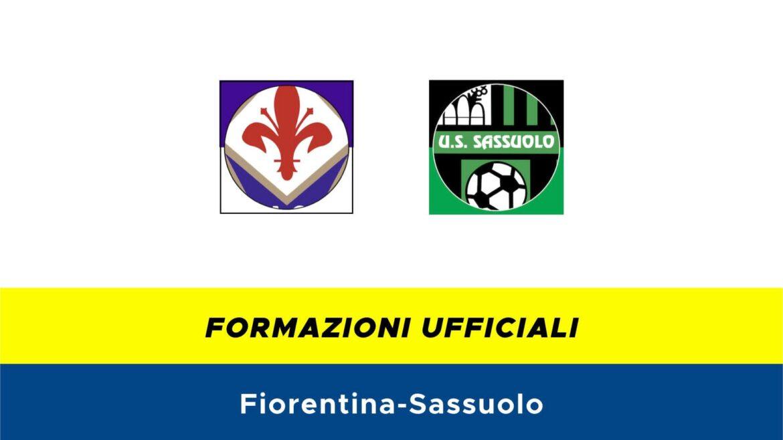 Fiorentina-Sassuolo formazioni ufficiali