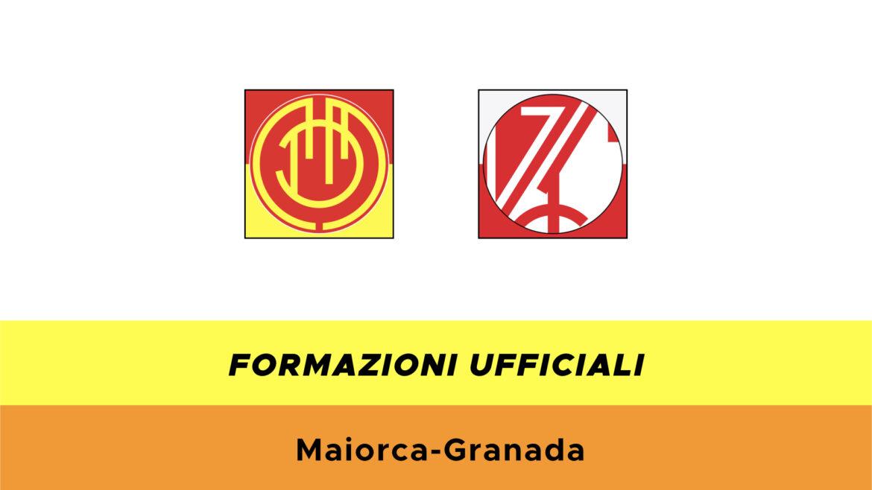 Maiorca-Granada formazioni ufficiali