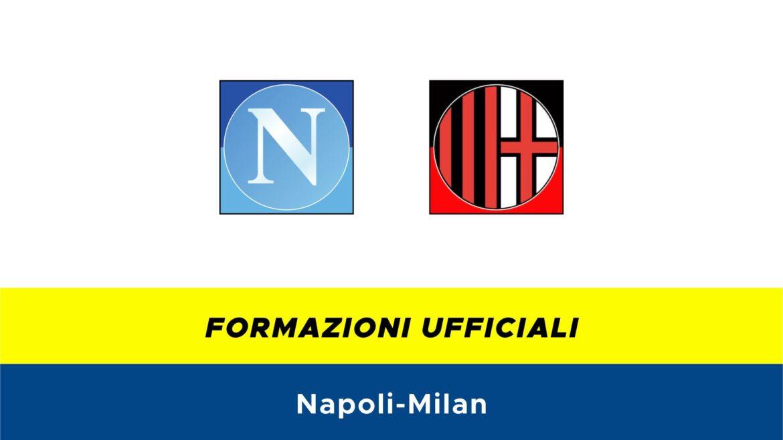 Napoli-Milan formazioni ufficiali