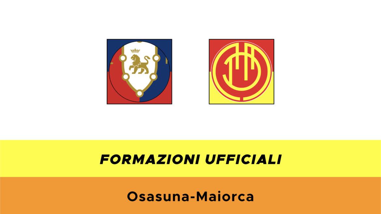 Osasuna-Maiorca: formazioni ufficiali
