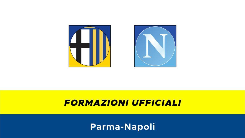 Parma-Napoli formazioni ufficiali